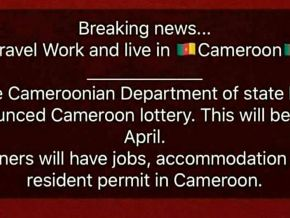 No, there is no lottery visa to migrate and work in Cameroon!